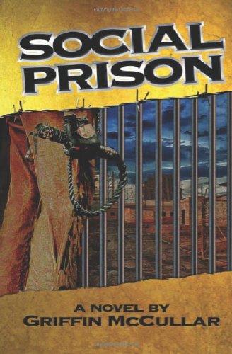 Social Prison: McCullar, Griffin