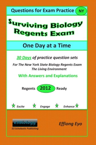 9781470011543: Surviving Biology Regents Exam One Day at a Time: Questions for Exam Practice: 30 Days of Practice Question Sets with Answers and Explanations(Orange Cover)