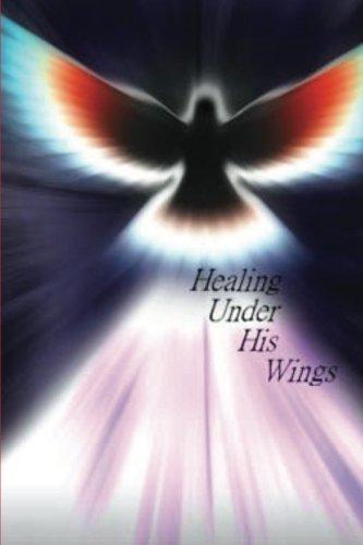 Healing Under His Wings: Ms Jacqueline Jones