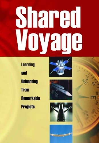 9781470013295: Shared Voyage: Learning and Unlearning from Remarkable Projects: The NASA History Series