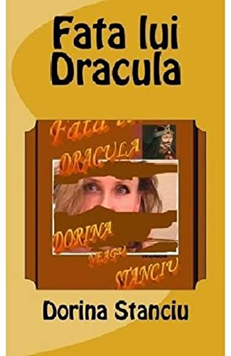 9781470015022: Fata lui Dracula (Romanian Edition)