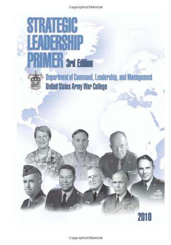 9781470016722: Strategic Leadership Primer: 3rd Edition