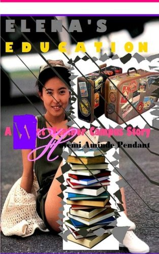 9781470018290: Elena's Education: A Wet Weather Campus Story - WWC (Volume 1)
