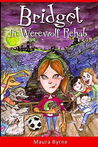 9781470018375: Bridget in Werewolf Rehab: Bridget the Werewolf Book 1