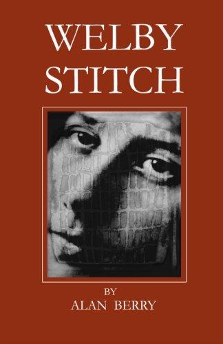 Welby Stitch: Berry, Alan