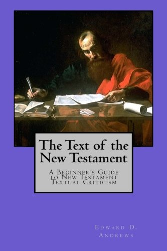 9781470020910: THE TEXT OF THE NEW TESTAMENT: A Beginner's Guide to New Testament Textual Criticism