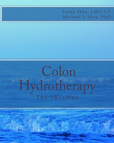 9781470021030: Colon Hydrotherapy: The SheaWay