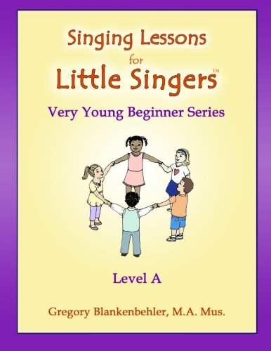9781470023263: Singing Lessons for Little Singers : Level A - Very Young Beginner Series