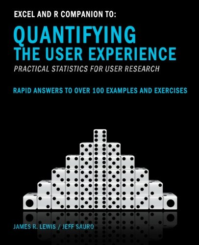 9781470025571: Excel and R Companion to Quantifying the User Experience: Rapid Answers to over 100 Examples and Exercises