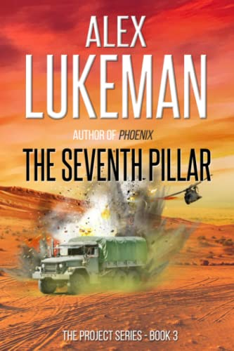 9781470027070: The Seventh Pillar: The Project: Book Three (Volume 3)