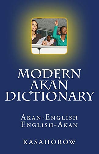 9781470027797: Modern Akan Dictionary: Akan-English & English-Akan
