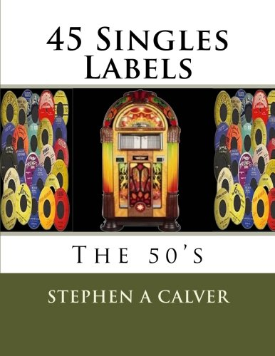 9781470029463: 45 Singles Labels The 50's