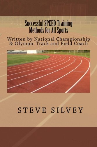 9781470029982: Successful SPEED Training Methods For All Sports