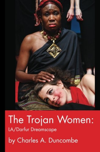 9781470031718: The Trojan Women: LA/Darfur Dreamscape