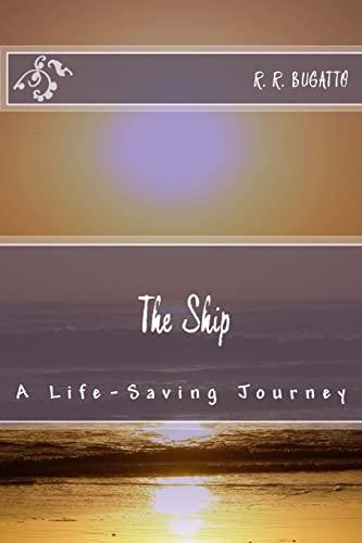 9781470032036: The Ship: A Life-Saving Journey (Volume 1)