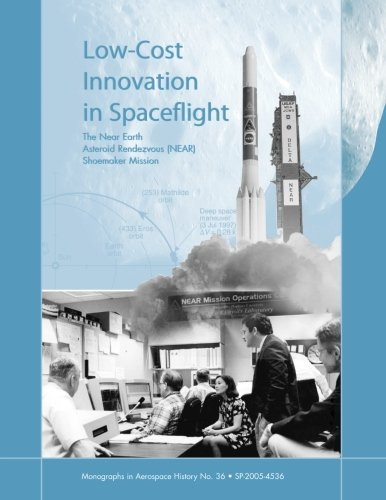9781470032807: Low Cost Innovation in Space Flight: The Near Earth Asteroid Rendezvous (NEAR) Shoemaker Mission