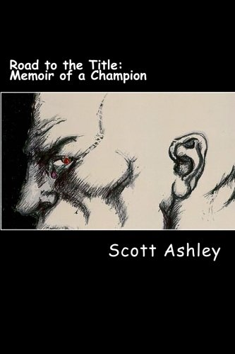 9781470034290: Road to the Title: Memoir of a Champion (Volume 1)