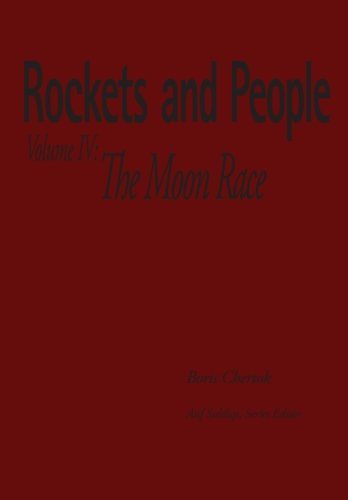 9781470035266: Rockets and People Volume IV: The Moon Race