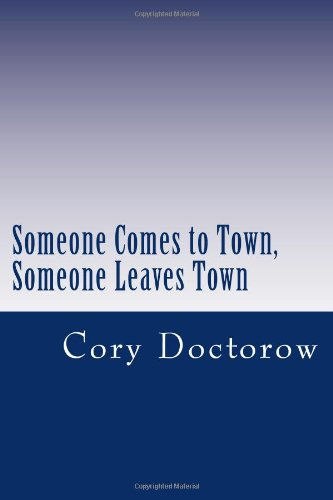 9781470036195: Someone Comes to Town, Someone Leaves Town
