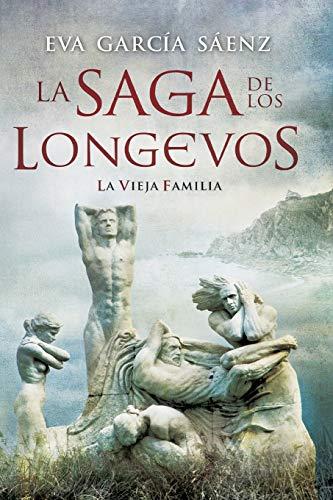 9781470038007: La saga de los longevos: La vieja familia (Spanish Edition)