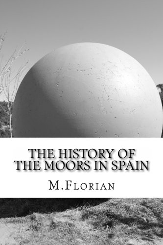 9781470038106: The History Of The Moors In Spain
