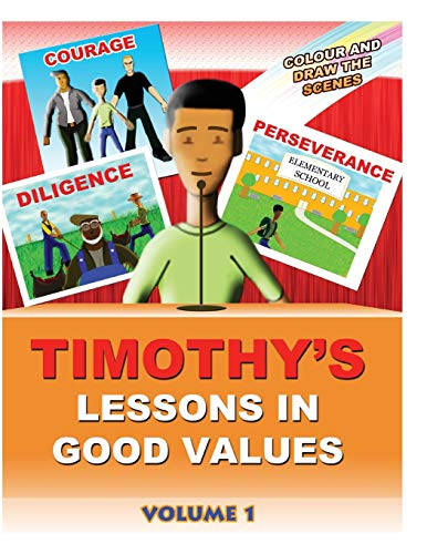 9781470038670: Timothy's Lessons In Good Values (Volume 1)