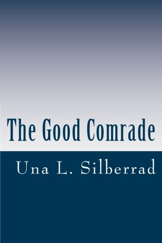 9781470039684: The Good Comrade