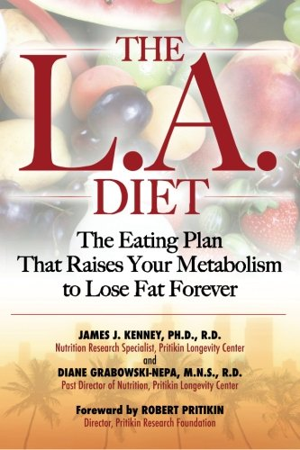 9781470040253: The L.A. Diet: The Eating Plan That Raises Your Metabolism to Lose Fat Forever