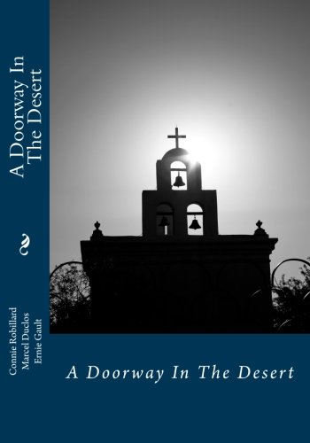A Doorway In The Desert: Edited in: Robillard, Connie; Duclos,