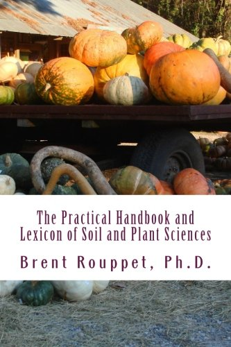 9781470042165: The Practical Handbook and Lexicon of Soil and Plant Sciences