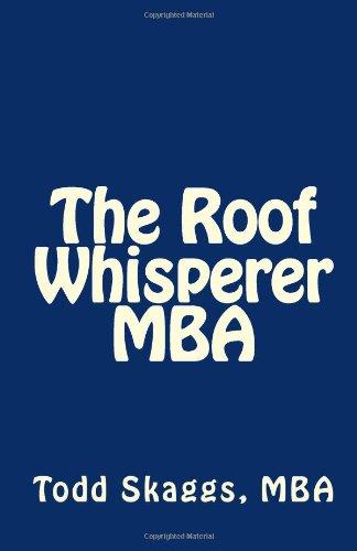 9781470043063: The Roof Whisperer MBA