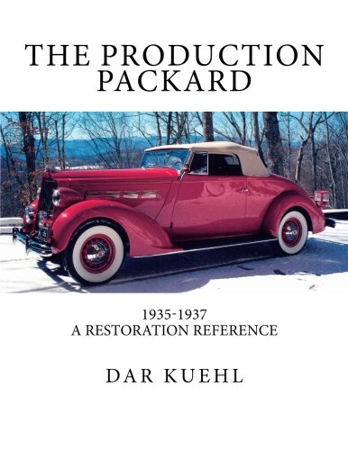 9781470043681: The Production Packard: A Restoration Reference 1935-1937