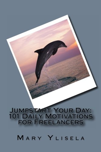 9781470045470: Jumpstart Your Day: 101 Daily Motivations for Freelancers