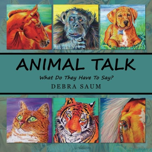 9781470045494: Animal Talk: What Do They Have To Say?