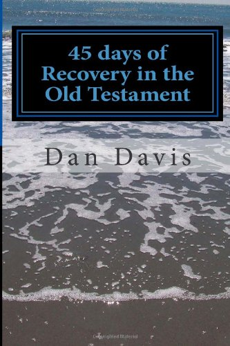 9781470046255: 45 days of Recovery in the Old Testament