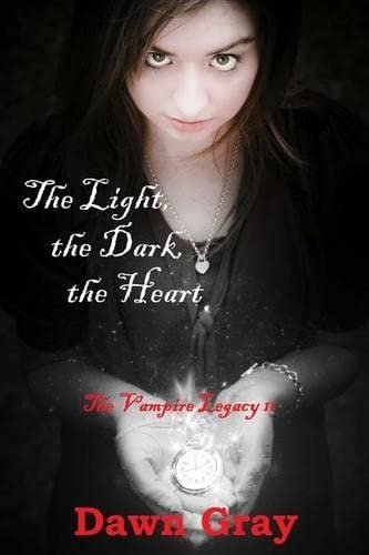 9781470046323: The Light, the Dark, the Heart; The Vampire Legacy: Volume Two