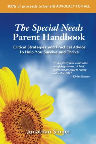 9781470047214: The Special Needs Parent Handbook: Critical Strategies and Practical Advice to Help You Survive and Thrive