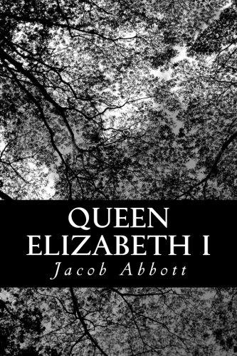 9781470047856: Queen Elizabeth I