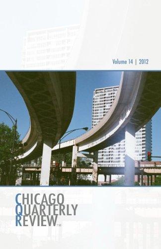 Chicago Quarterly Review Vol. 14 (Volume 14): The Chicago Quarterly Review