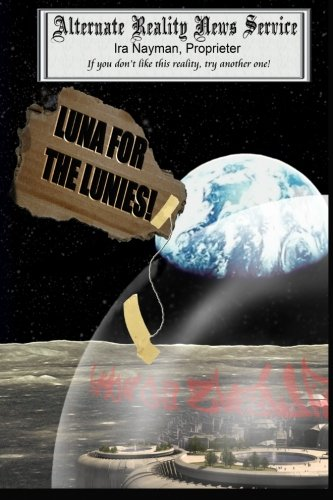 9781470053734: Luna for the Lunies!