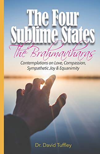 9781470053895: The Four Sublime States: The Brahmaviharas: Contemplations on Love, Compassion, Sympathetic Joy and Equanimity