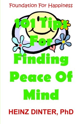 9781470057022: 101 Tips For Finding Peace Of Mind