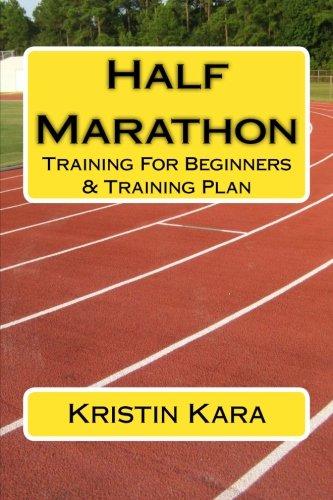 9781470058845: Half Marathon Training For Beginners & Training Plan