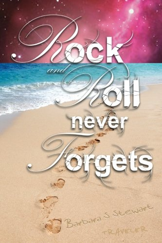 9781470059293: Rock and Roll Never Forgets: A Fictional Memoir (Volume 1)