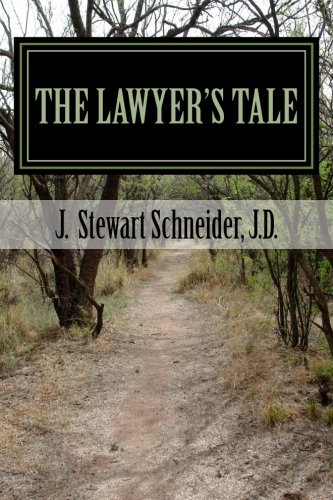 9781470065799: The Lawyer's Tale: A Ministry Found from a Career Lost