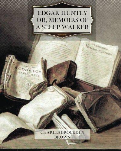 9781470067007: Edgar Huntly Or Memoirs of a Sleep Walker