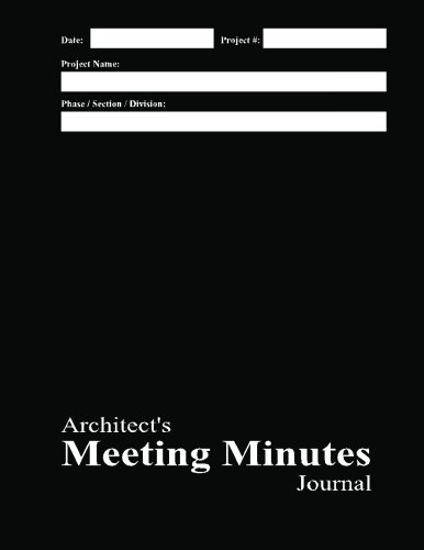 9781470067632: Architect's Meeting Minutes Journal: Black Cover