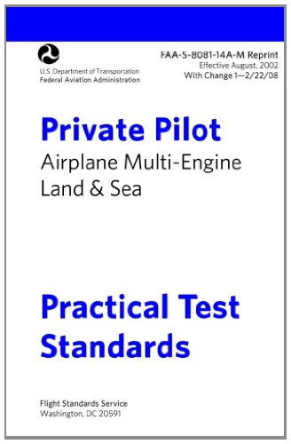 9781470070250: Private Pilot Airplane Practical Test Standards FAA-S-8081-14A Multi: Airplane Multi-Engine Land and Sea