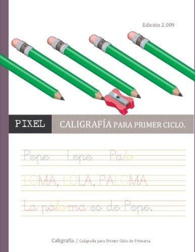 9781470071028: Caligrafía para Primer Ciclo. (Spanish Edition)