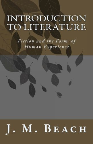 9781470072070: Introduction to Literature: Fiction and the Form of Human Experience